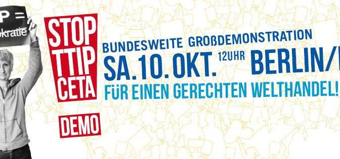 """Demo """"Stop TTIP Ceta Demo"""" Berlin"""