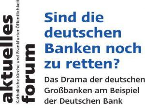 ngo_veranstaltung_sind-die-deutschen-banken-noch-zu-retten_bild