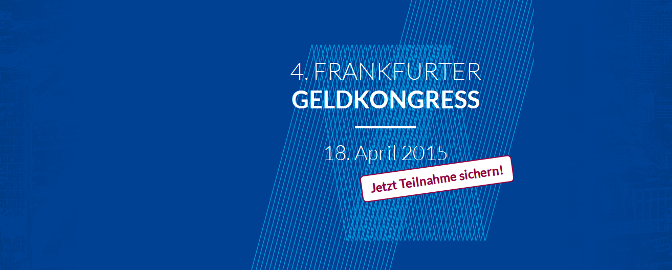4. Frankfurter Geldkongress