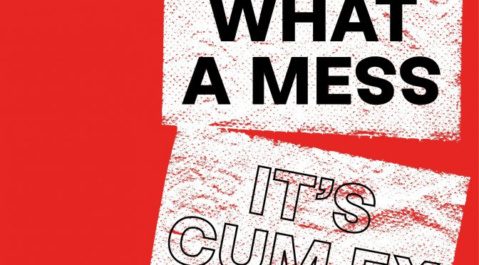 →What a Mess – It's cumex